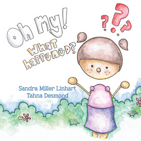 Cover of Oh my! What happened?